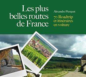 Livre : Les plus belles route de France