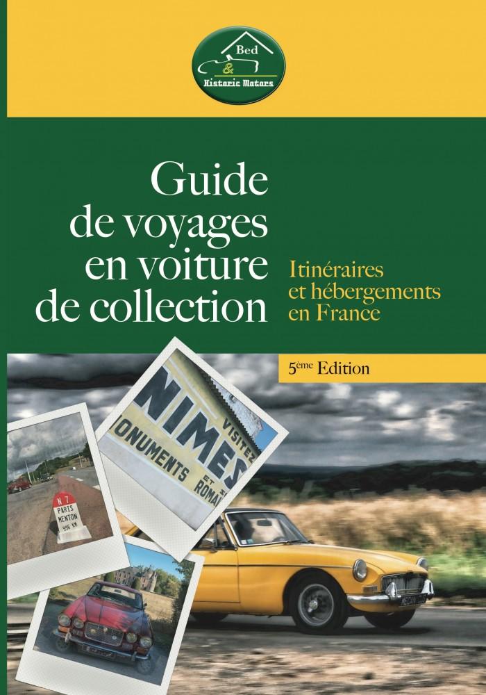Guide de voyages en voiture de collection - 5e edition 2020