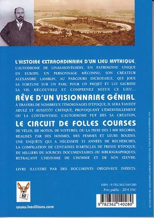 Le pari fou d'Alexandre Lamblin - L'histoire de l'autodrome de Monthléry